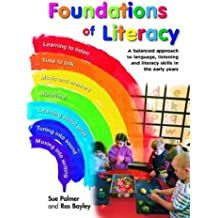 Foundations of Literacy: A Balanced Approach to Language, Listening and Literacy Skills in the Early Years (Literacy Collection)