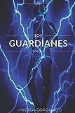 Los Guardianes: Energía
