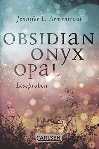 Obsidian: Obsidian. Onyx. Opal. Leseproben -