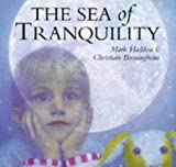 Cover of: The Sea of Tranquility | Mark Haddon