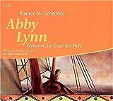 Abby Lynn: Verbannt ans Ende der Welt. Autorisierte Lesefassung ab 11 Jahren