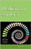 Medicina y sordera (Diversidad Funcional Auditiva nº 3) (Spanish Edition)