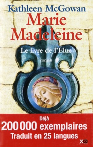 """<a href=""""/node/13078"""">Marie Madeleine,le livre de l'Elue</a>"""