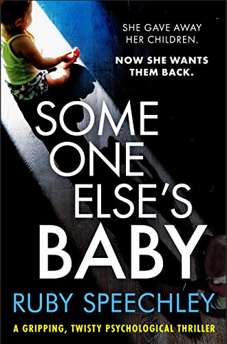 Someone Else's Baby: A gripping, twisty psychological thriller by [Speechley, Ruby]