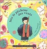 Itto le pêcheur des vents:un conte du Japon pour découvrir le son du sho / Anne Montange | Montange, Anne. Auteur