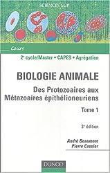 Biologie animale : Tome 1, Des protozaires aux méthazoaires épithélioneuriens