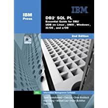 DB2?? SQL PL: Essential Guide for DB2?? UDB on Linuxa???, UNIX??, Windowsa???, i5/OSa???, and z/OS?? (2nd Edition) by Zamil Janmohamed (2004-11-25)