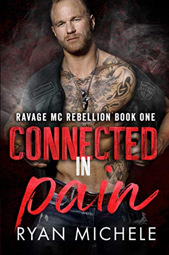 Alpha Single Gang (Connected in Pain (Ravage MC Rebellion Series Book One): A Motorcycle Club Romance Trilogy of Crow & Rylynn (English Edition))