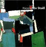 Les Ateliers de Nicolas de Staël - Exposition Paris, 12 mars-30 juin 2003