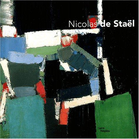Les Ateliers de Nicolas de Staël : Exposition Paris, 12 mars-30 juin 2003