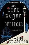 The Dead Woman of Deptford (Inspector Ben Ross Mystery) von Ann Granger