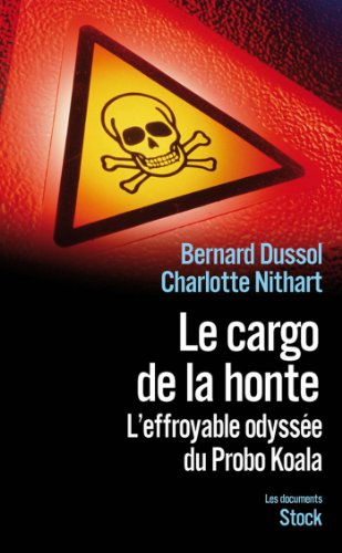 Le cargo de la honte (Essais - Documents)