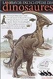 La Grande Encyclopédie des dinosaures