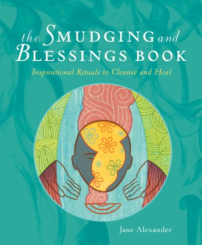 the-smudging-and-blessings-book-inspirational-rituals-to-cleanse-and-heal
