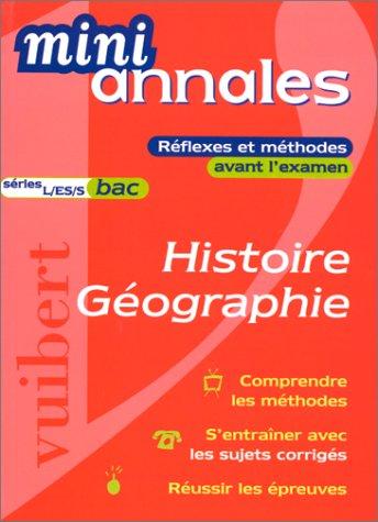 Mini-annales 2000 : Histoire-géographie, bac (séries L, ES et S)
