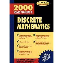 2000 Solved Problems in Discrete Mathematics (Schaum's Solved Problems)