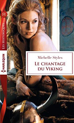 Le chantage du Viking (Les Historiques) par [Styles, Michelle]