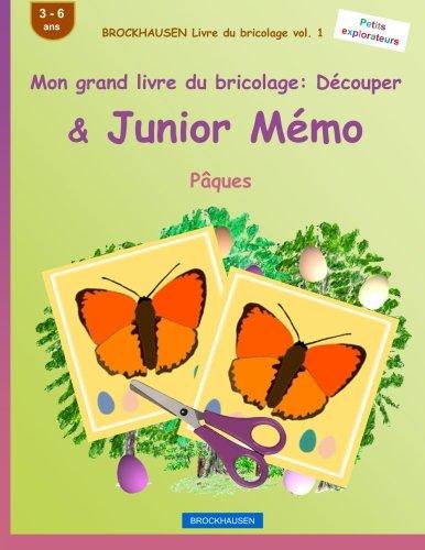 BROCKHAUSEN Livre du bricolage vol. 1 - Mon grand livre du bricolage: Découper & Junior Mémo: Pâques par Dortje Golldack