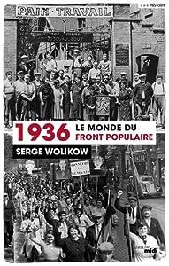 """Afficher """"1936, le monde du Front populaire"""""""