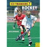 Ich trainiere Hockey (Ich lerne, ich trainiere...)