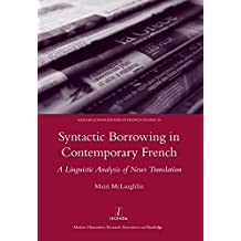 Syntactic Borrowing in Contemporary French: A Linguistic Analysis of News Translation
