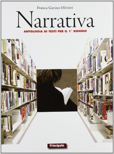 Narrativa. Con Poesia e teatro. Con e-book. Con espansione online. LibroLIM. Per le Scuole superiori