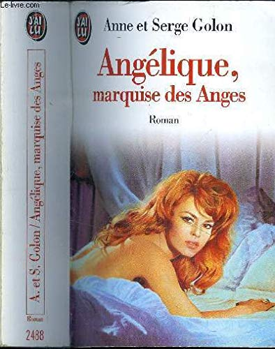 Angélique, Tome 1 : Marquise des Anges par Anne Golon