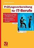 Prüfungsvorbereitung für IT-Berufe - Manfred Wünsche
