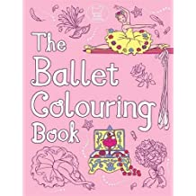The Ballet Colouring Book (Buster Activity) by Ann Kronheimer (2014-10-16)