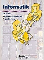 Informatik/ITG - Sekundarstufe I - Bisherige Ausgabe: Informatik, Ab Klasse 7