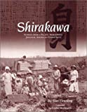 Shirakawa: Stories from a Pacific Northwest Japanese American Community
