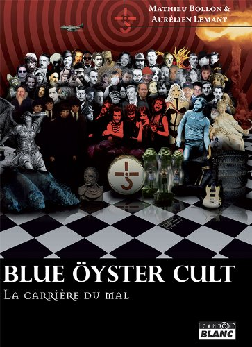BLUE OYSTER CULT La carriere du mal