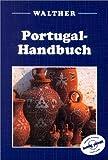 Portugal-Handbuch - Julia Wilkinson, John King