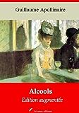 Alcools (Nouvelle édition augmentée)