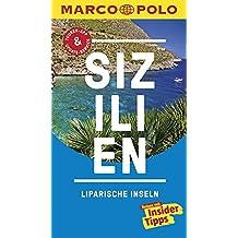MARCO POLO Reiseführer Sizilien, Liparische Inseln: Reisen mit Insider-Tipps. Inklusive kostenloser Touren-App & Update-Service