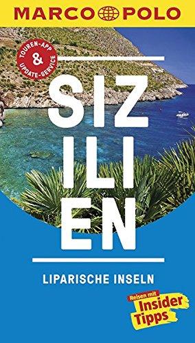 Preisvergleich Produktbild MARCO POLO Reiseführer Sizilien, Liparische Inseln: Reisen mit Insider-Tipps. Inkl. kostenloser Touren-App und Events&News