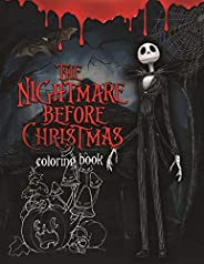 The Nightmare Before Christmas Coloring Book: Coloring Book With Exclusive Images Inspired by Tim Burton Great