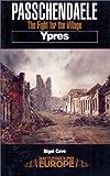 Passchendaele: Ypres (Battleground Europe)