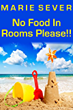 NO FOOD IN ROOMS PLEASE!!! Sequel to Wipe Your Feet Please!! (Farcical diaries of a Bed & Breakfast guesthouse in Paignton, England Book 2) (English Edition)