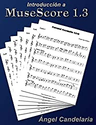 Introduccion a MuseScore 1.3 by Angel Candelaria (2012-11-28)