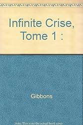Infinite Crise, Tome 1 :