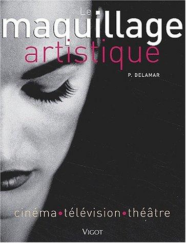 Maquillage artistique. Cinéma, Télévision, Théâtre