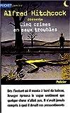Cinq crimes en eaux troubles / sous la dir. de Alfred Hitchcock | Hitchcock, Alfred (1899-1980). Éditeur scientifique