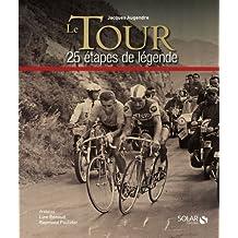 le Tour en 25 étapes de légende