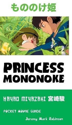 PRINCESS MONONOKE: HAYAO MIYAZAKI: POCKET MOVIE GUIDE