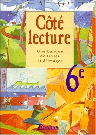 Français : textes, 6e. Livre de l'élève