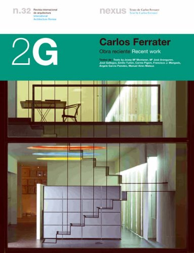 2G N.32 Carlos Ferrater.: Recent work (2G: International Architecture Review Series)