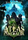 El atlas esmeralda par Stephens