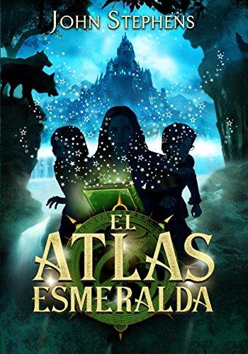 El atlas esmeralda / The Emerald Atlas por John Stephens