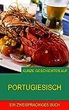 Kurze Geschichten auf Portugiesisch: Fußballgeschichten (Portugiesisch lernen 1)